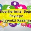Gönderilerimizi Beğenin, Paylaşın ve  Hediyemizi Kazanın! :)